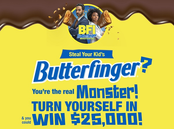 Butterfinger Turn Yourself in Sweepstakes: Win $25000 Cash!