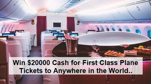 Omaze First Class Plane Tickets to Anywhere in the World Sweepstakes 2020