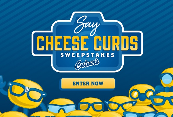 Culver's Say Cheese Curds Sweepstakes 2020