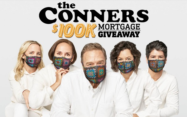 The Conners $100K Mortgage Giveaway Contest