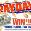 PAYDAY Work Hard Pay Hard Instant Win Game